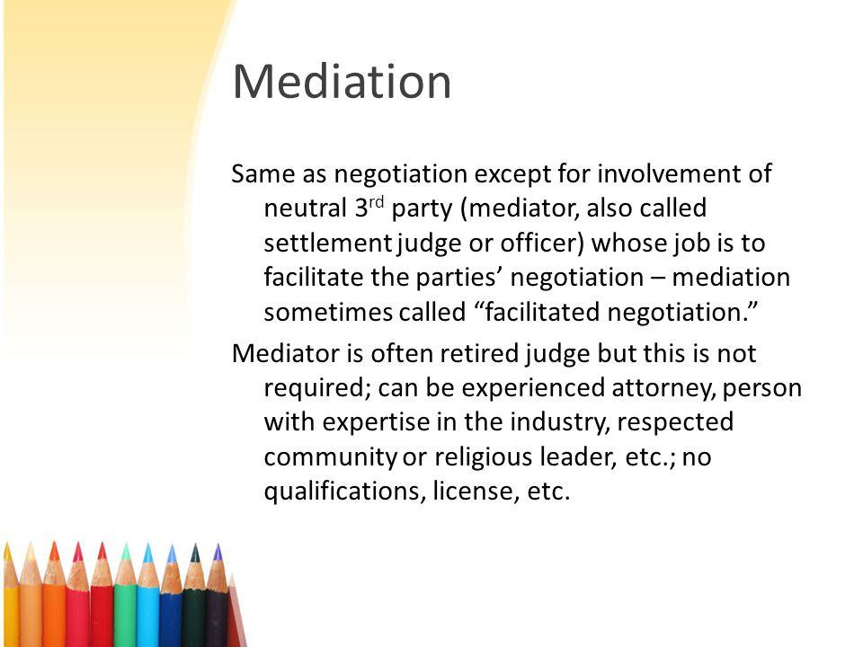 Mediation cont.