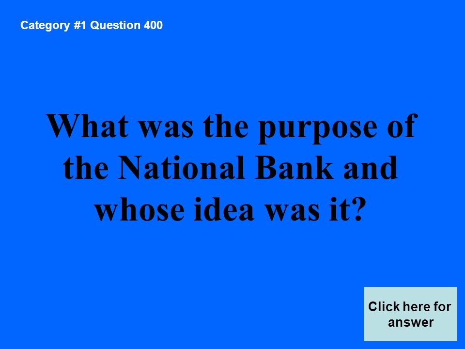 Category #1 Question 600 Click here for answer What was the cause of the Whiskey Rebellion.