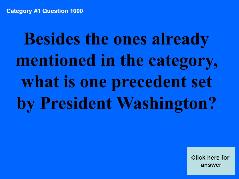 Category #4 Question 200 Click here for answer What were the first two political parties in the United States?