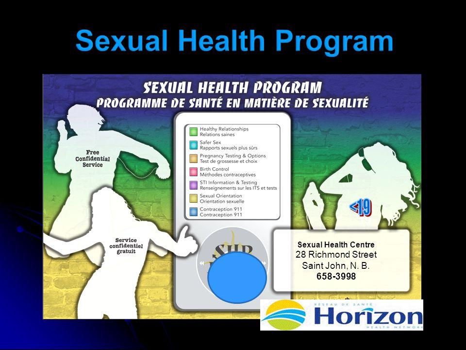 19 Sexual Health Centre 28 Richmond Street Saint John, N. B. 658-3998