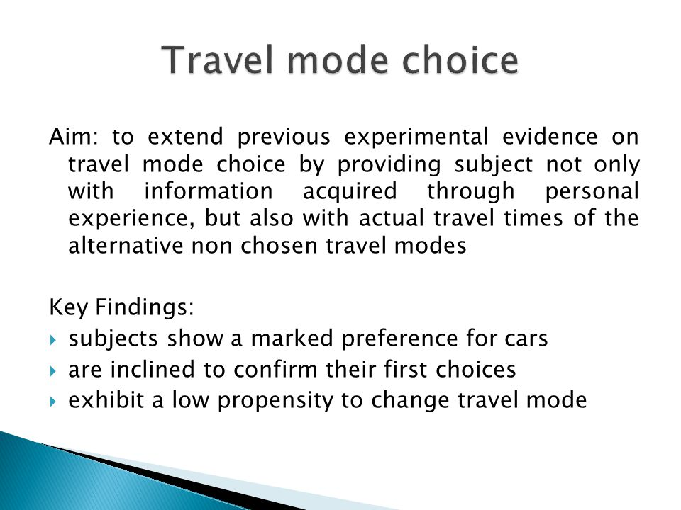  Experimental literature on travel mode choice relies widely on studies on route choice  Common object: coordination games, i.e.