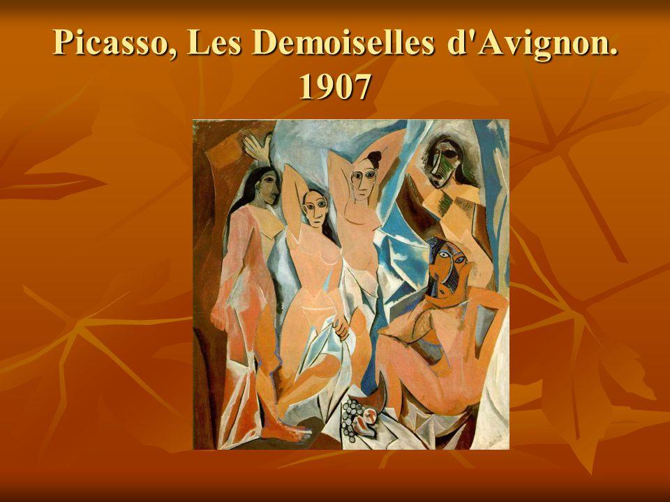 Picasso, Les Demoiselles d'Avignon. 1907