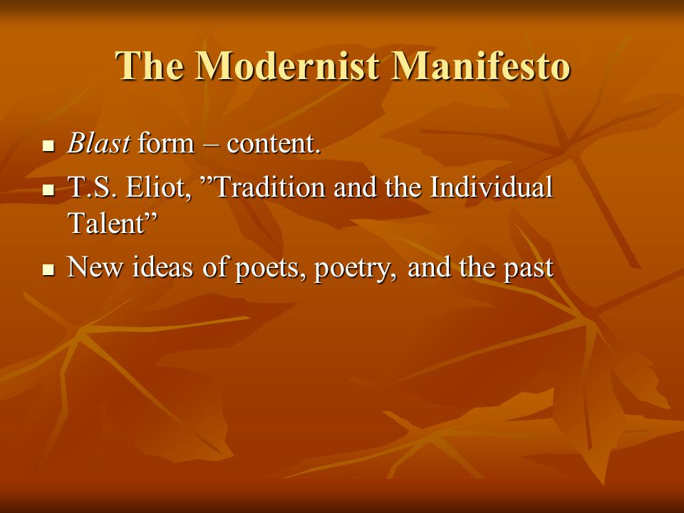 """Blast form – content. Blast form – content. T.S. Eliot, """"Tradition and the Individual Talent"""" T.S. Eliot, """"Tradition and the Individual Talent"""" New id"""