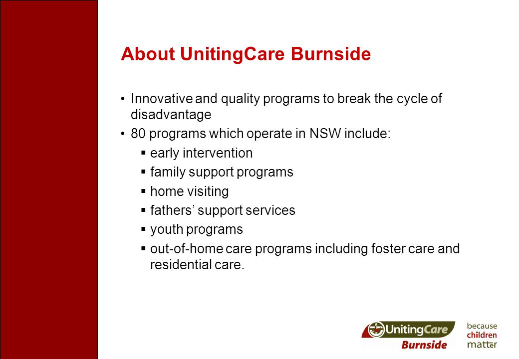 Family Work Program  Family and children's counselling  Group programs for children and families  Consultation and support for other agencies  Professional training  Family Group Conferencing  Develop resource materials for health and welfare workers such as group work manuals, posters etc.