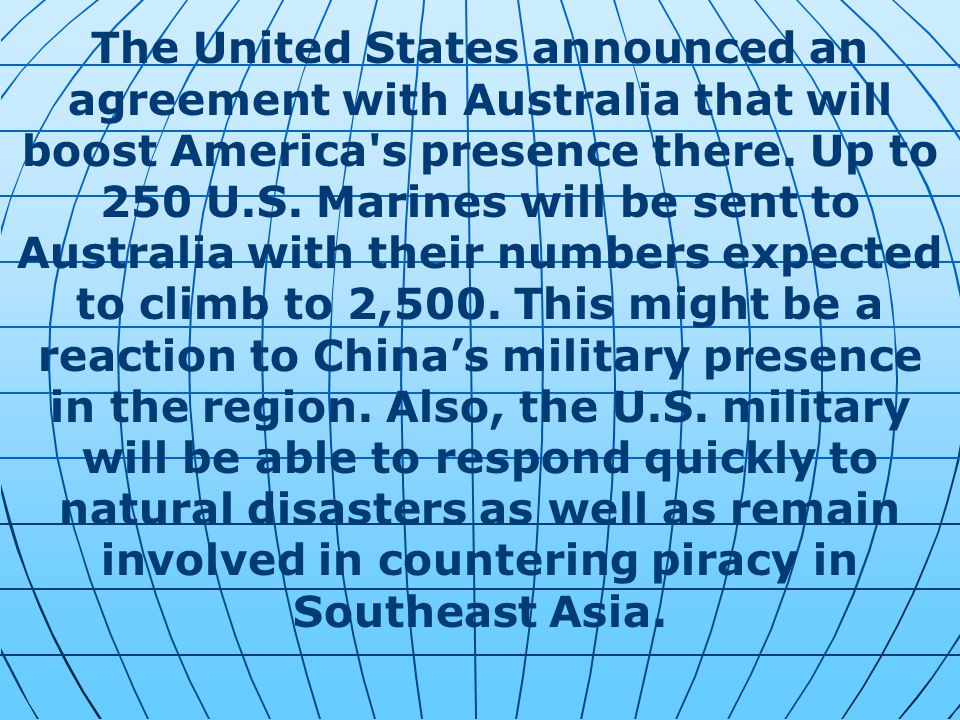 The United States announced an agreement with Australia that will boost America s presence there.