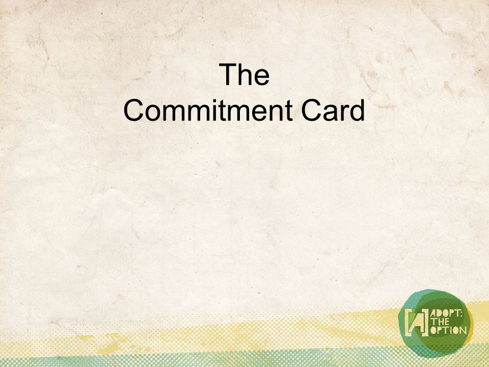 The Commitment Card