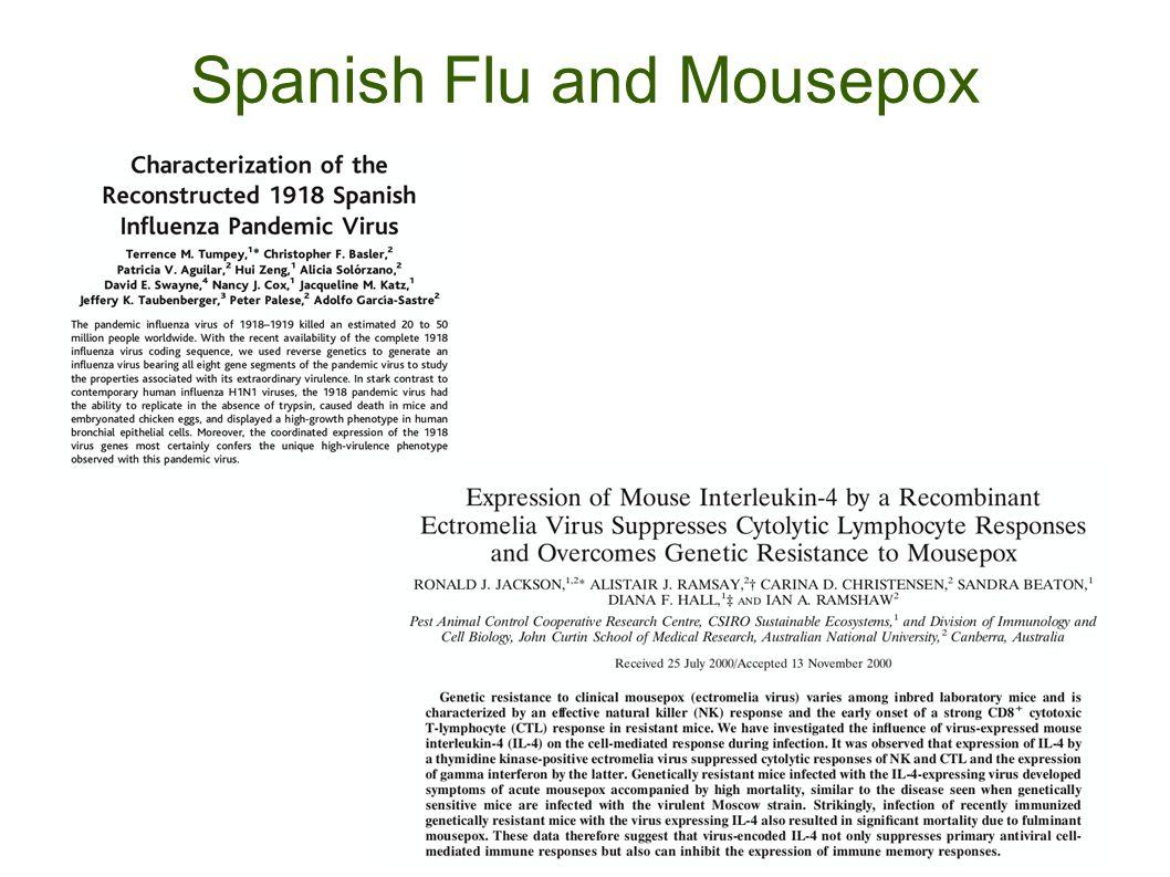 Spanish Flu and Mousepox