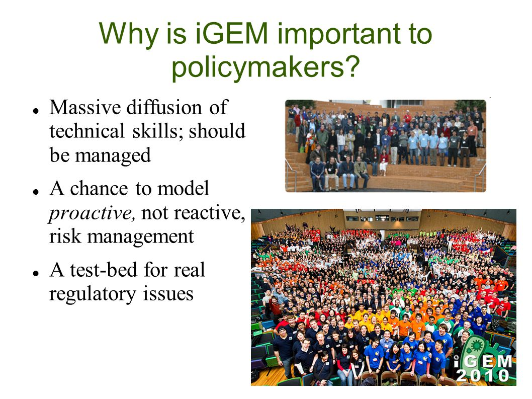 Why is iGEM important to policymakers.