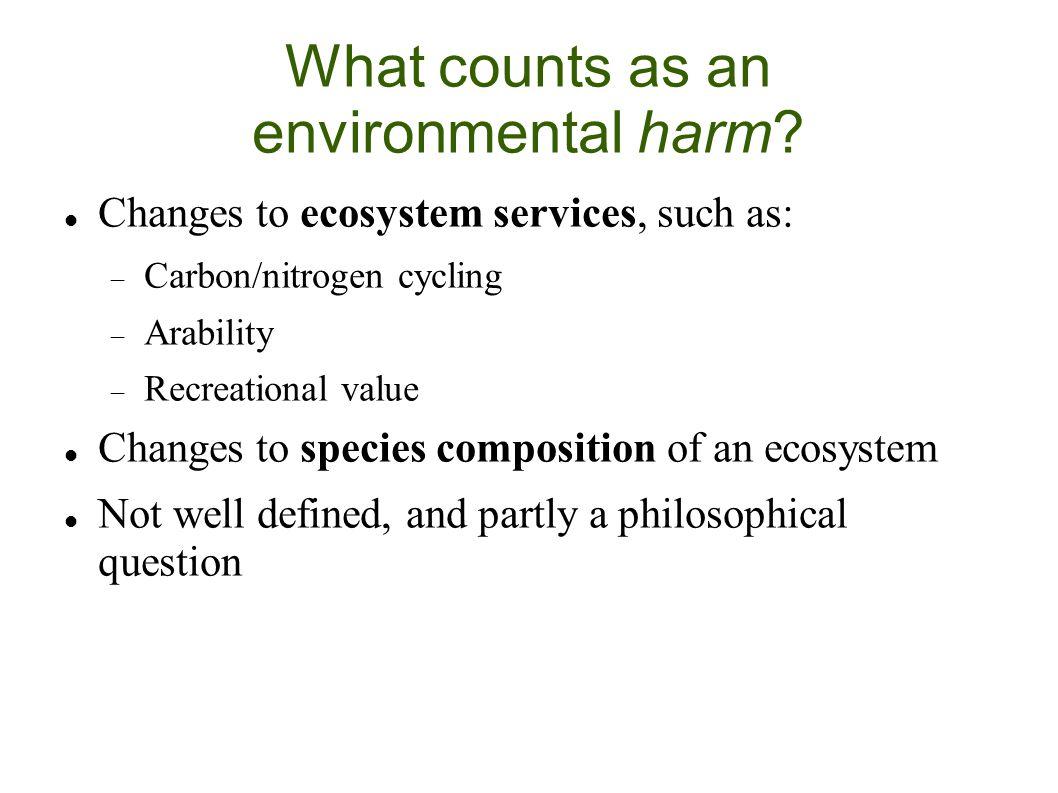 What counts as an environmental harm.