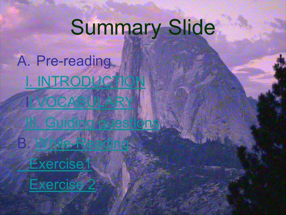 3 Summary Slide A.Pre-reading I.INTRODUCTION II.VOCABULARYI.VOCABULARY III.