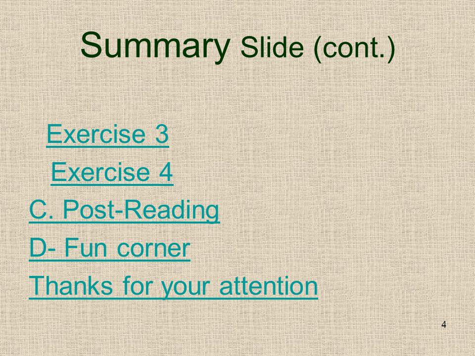 4 Summary Slide (cont.) Exercise 3 Exercise 4 C.