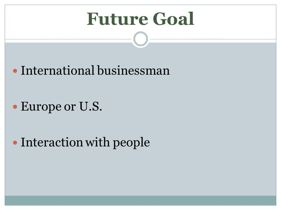 Future Goal International businessman Europe or U.S. Interaction with people