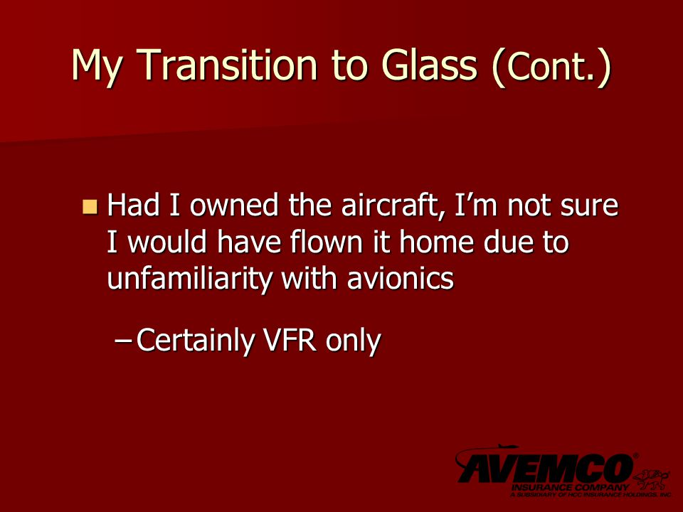 My Transition to Glass ( Cont.