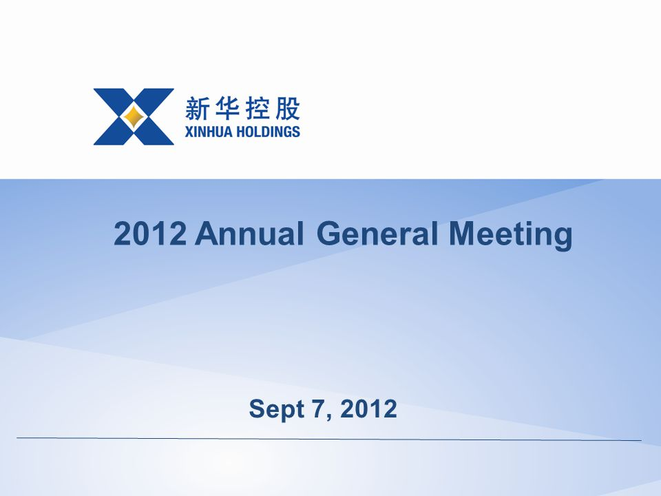 Sept 7, 2012 2012 Annual General Meeting