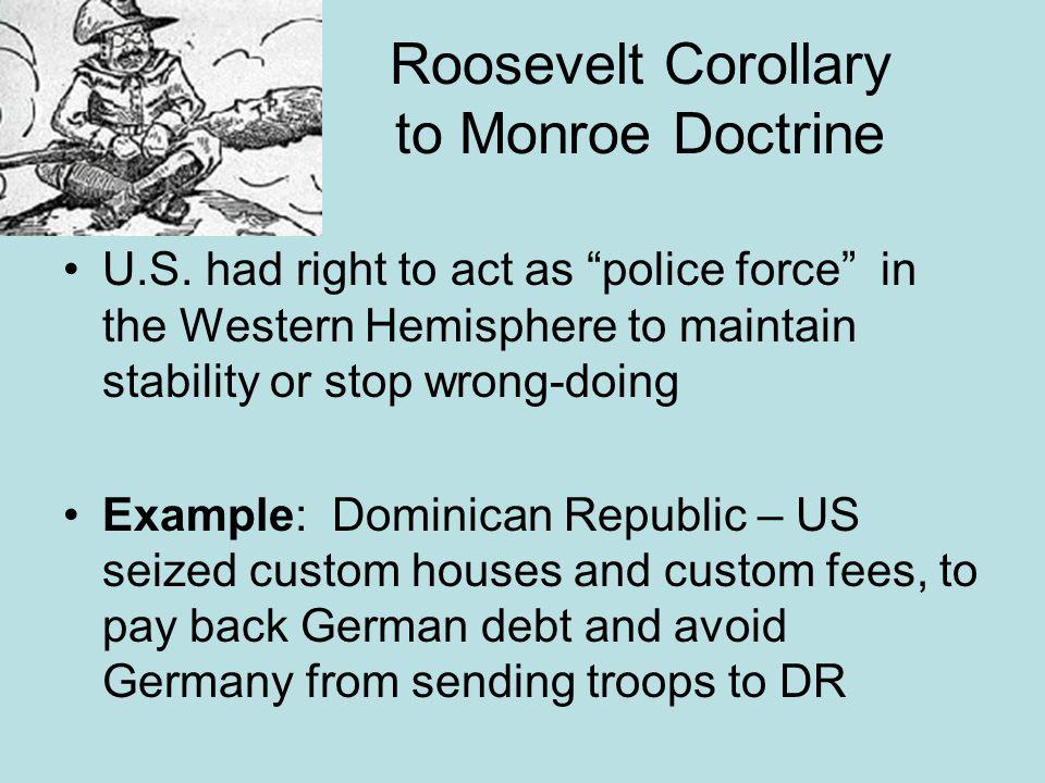 Roosevelt Corollary to Monroe Doctrine U.S.