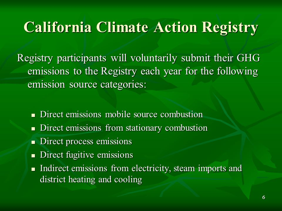 7 California Climate Action Registry Emission Reduction Credits the establishment and trading of credits is currently a private market option the establishment and trading of credits is currently a private market option AB 1493 provides the State Air Resources Board the authority to establish emission reduction credits against their future GHG standards AB 1493 provides the State Air Resources Board the authority to establish emission reduction credits against their future GHG standards Winrock International 2003 5 Principles  Relevance  Completeness  Consistency  Transparency  Accuracy