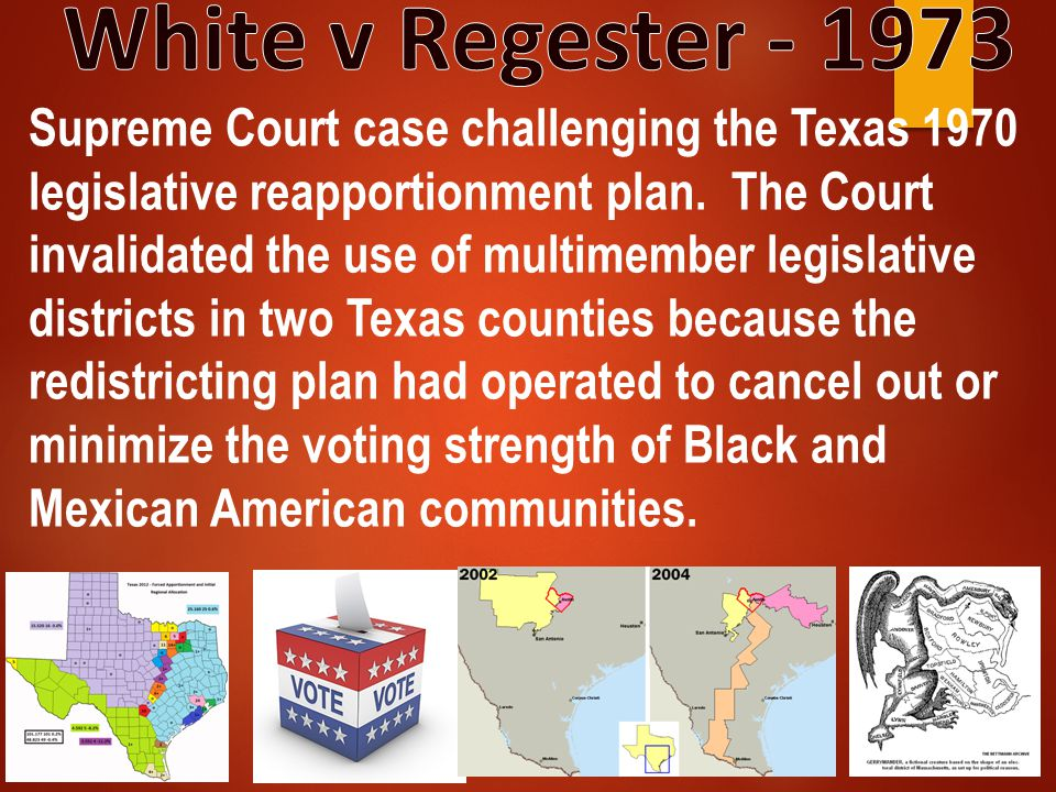 Supreme Court case challenging the Texas 1970 legislative reapportionment plan. The Court invalidated the use of multimember legislative districts in