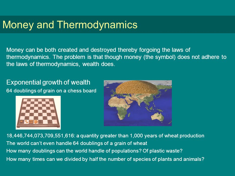 Money and Thermodynamics Money can be both created and destroyed thereby forgoing the laws of thermodynamics.
