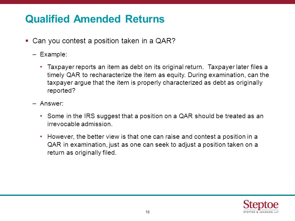 Qualified Amended Returns  Can you contest a position taken in a QAR.