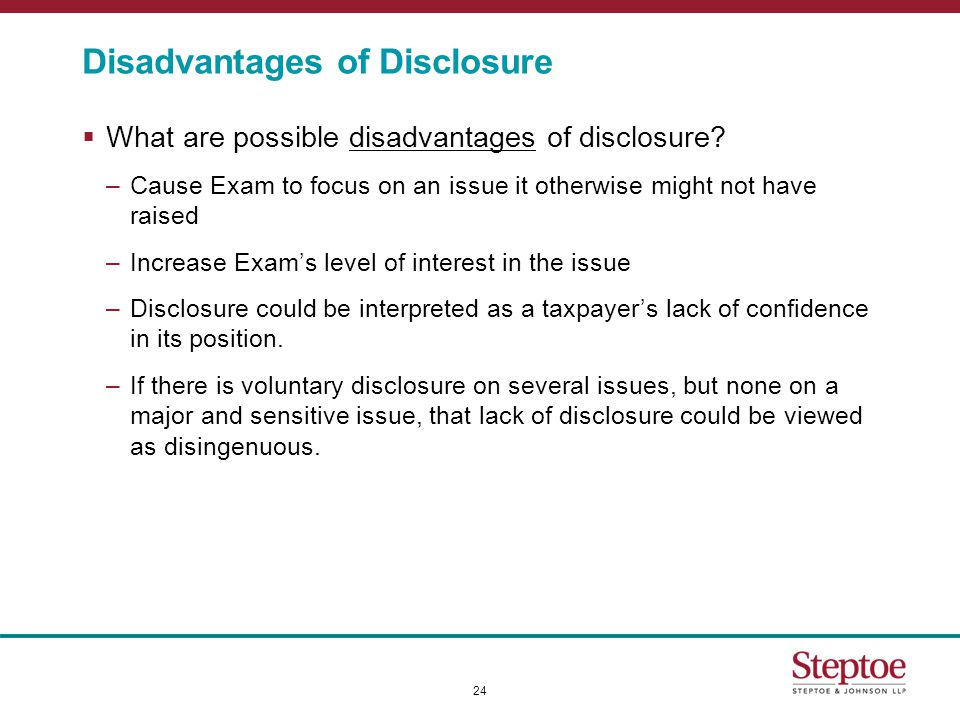 Disadvantages of Disclosure  What are possible disadvantages of disclosure.