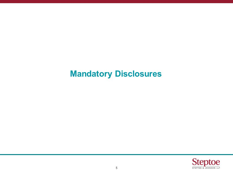  Some disclosures are not voluntary, but mandatory.