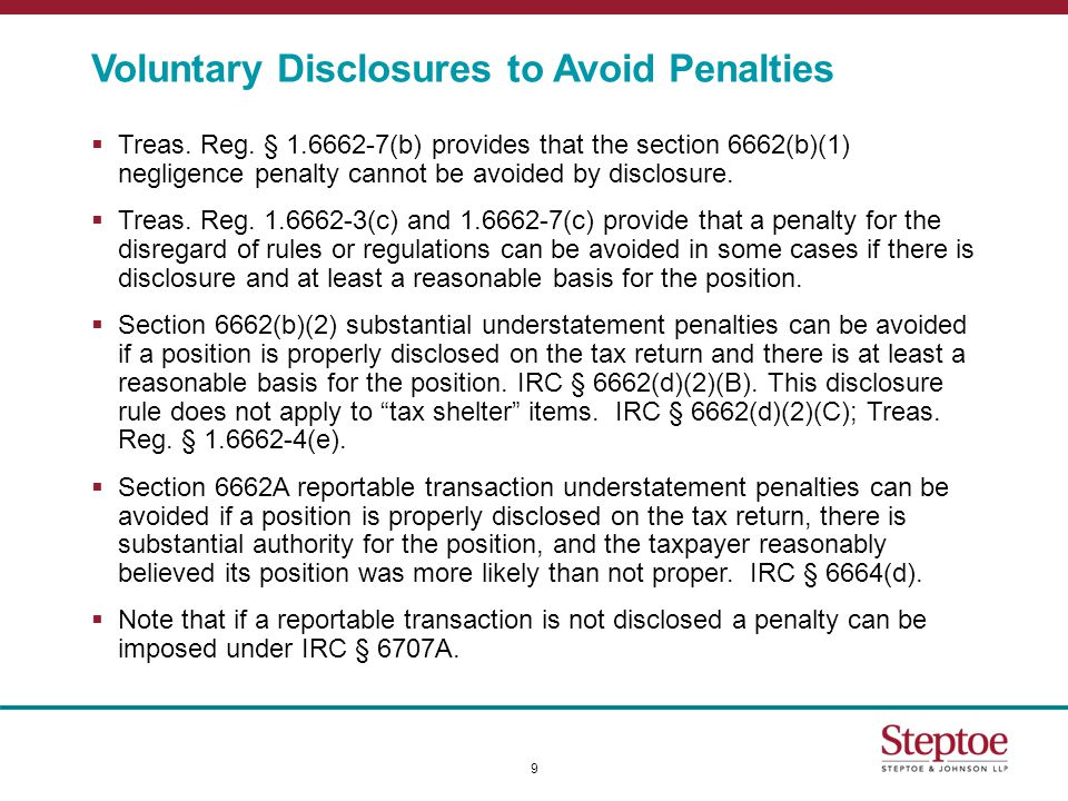 Voluntary Disclosures to Avoid Penalties  Treas. Reg.