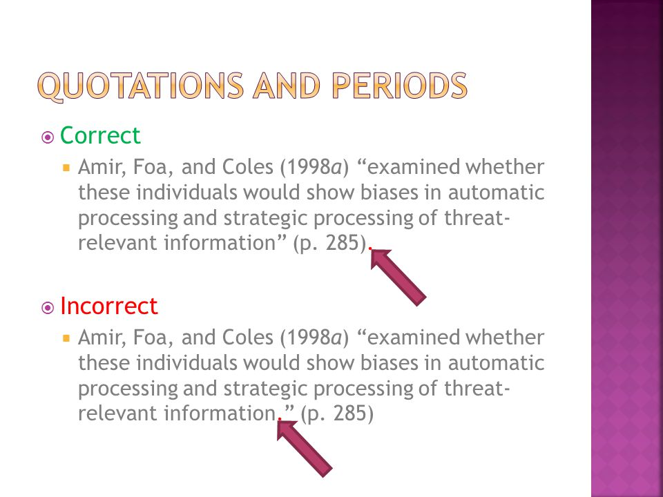  Correct  Amir, Foa, and Coles (1998a) examined whether these individuals would show biases in automatic processing and strategic processing of threat- relevant information (p.