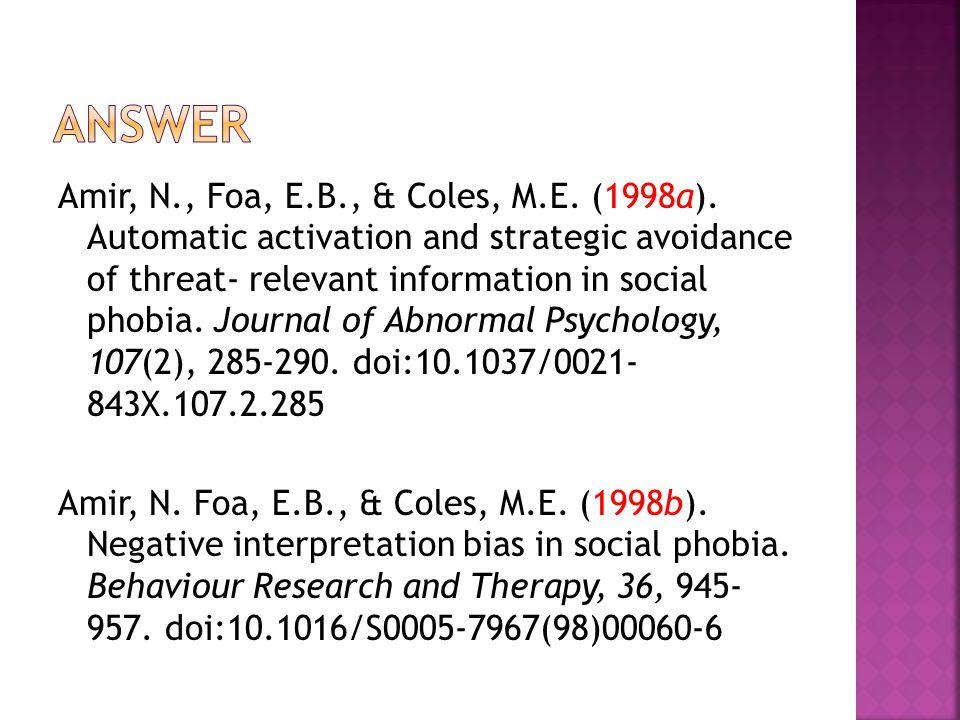 Amir, N., Foa, E.B., & Coles, M.E. (1998a).