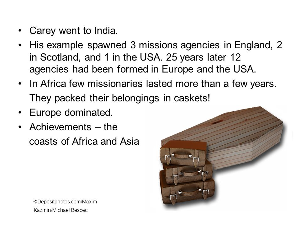 Carey went to India.