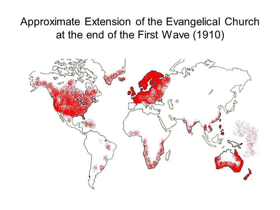 Approximate Extension of the Evangelical Church at the end of the First Wave (1910)