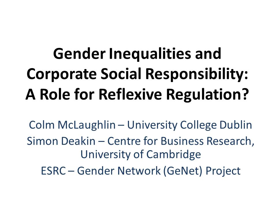 Gender Inequalities and Corporate Social Responsibility: A Role for Reflexive Regulation.