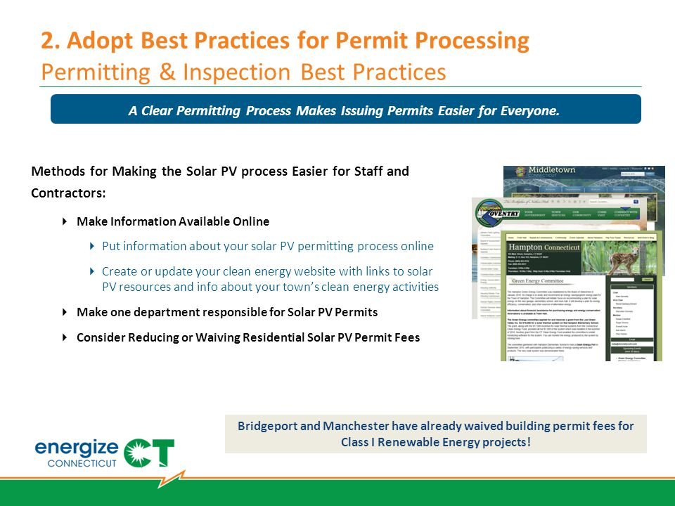 2. Adopt Best Practices for Permit Processing Permitting & Inspection Best Practices Methods for Making the Solar PV process Easier for Staff and Cont