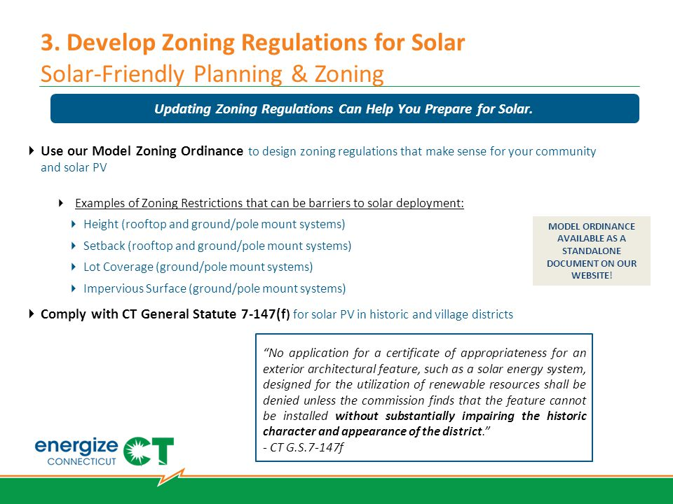 3. Develop Zoning Regulations for Solar Solar-Friendly Planning & Zoning  Use our Model Zoning Ordinance to design zoning regulations that make sense