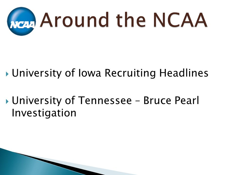  University of Iowa Recruiting Headlines  University of Tennessee – Bruce Pearl Investigation