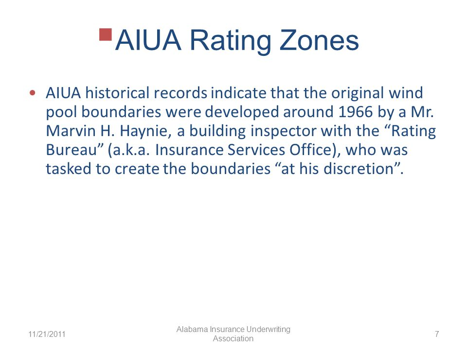  AIUARating Zones AIUA historical records indicate that the original wind pool boundaries were developed around 1966 by a Mr.