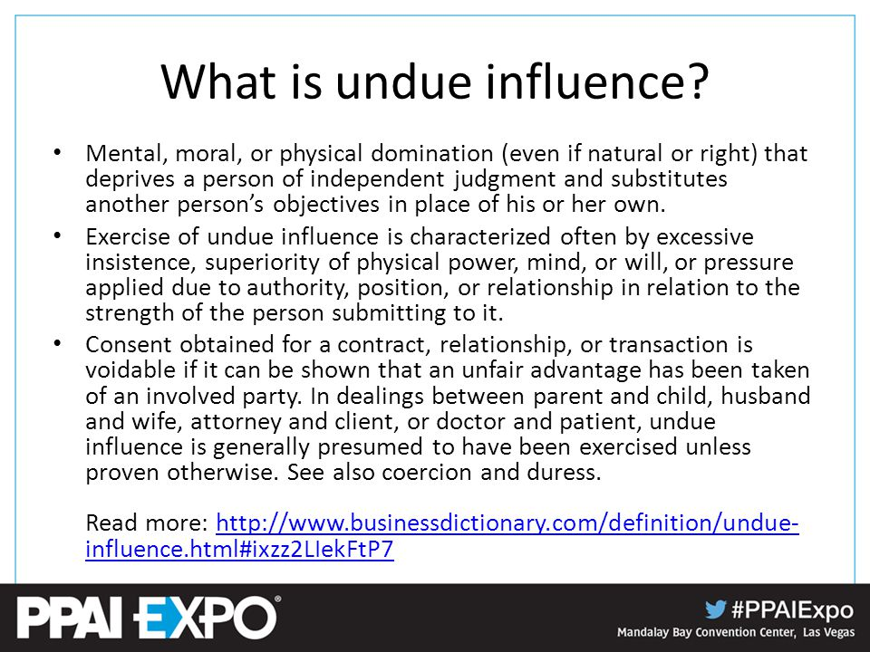 What is undue influence.