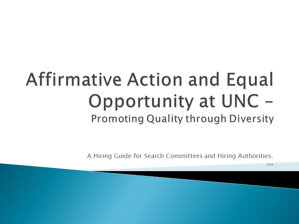 A Hiring Guide for Search Committees and Hiring Authorities. 2009