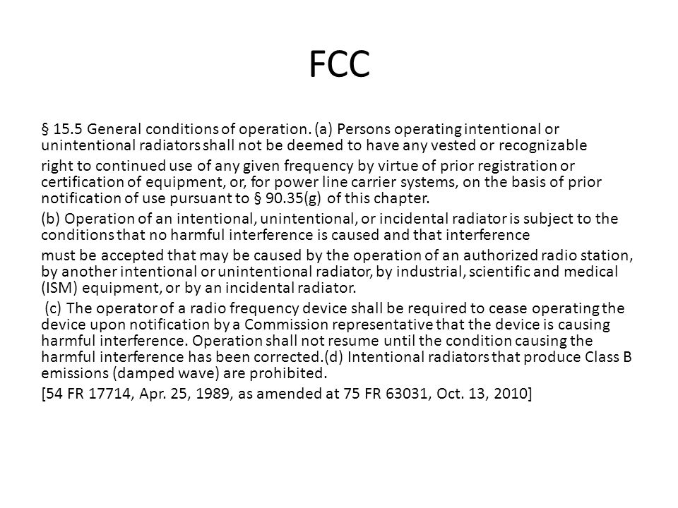 FCC § 15.5 General conditions of operation.