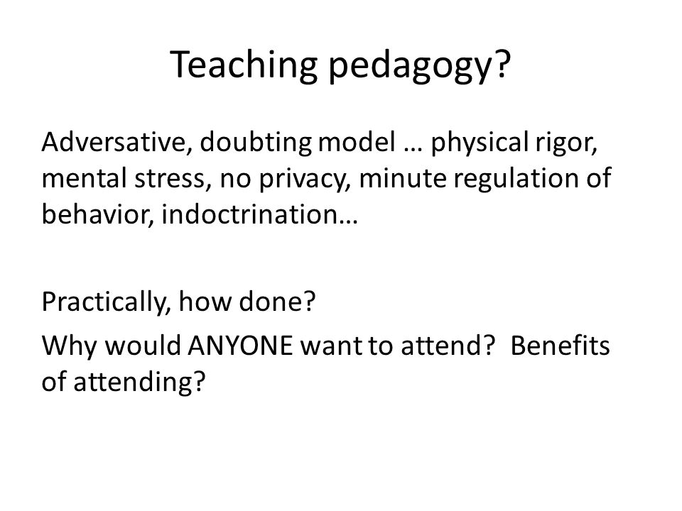 Teaching pedagogy.