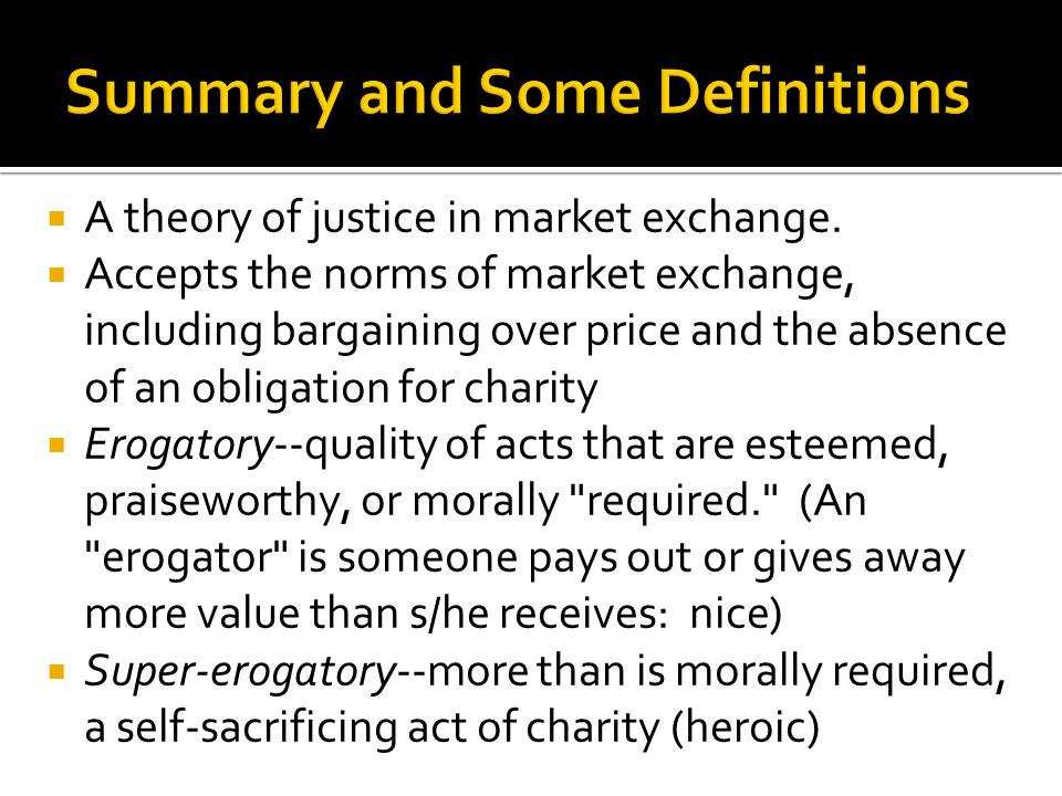  A theory of justice in market exchange.