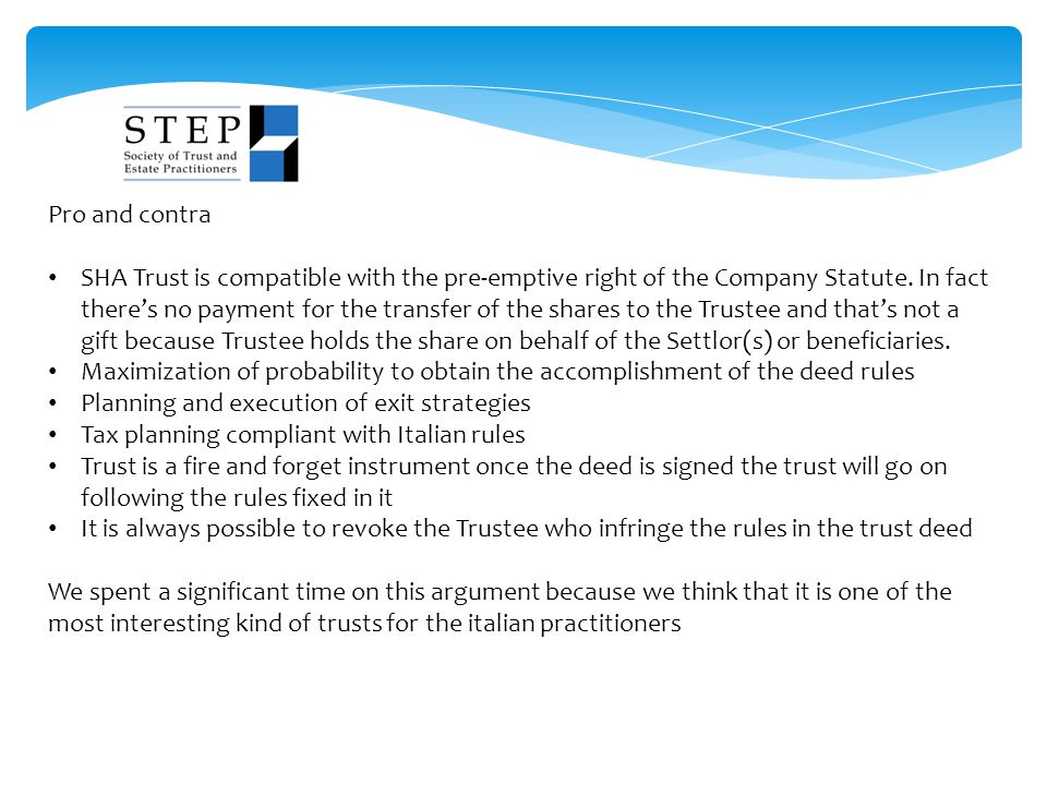 Pro and contra SHA Trust is compatible with the pre-emptive right of the Company Statute.
