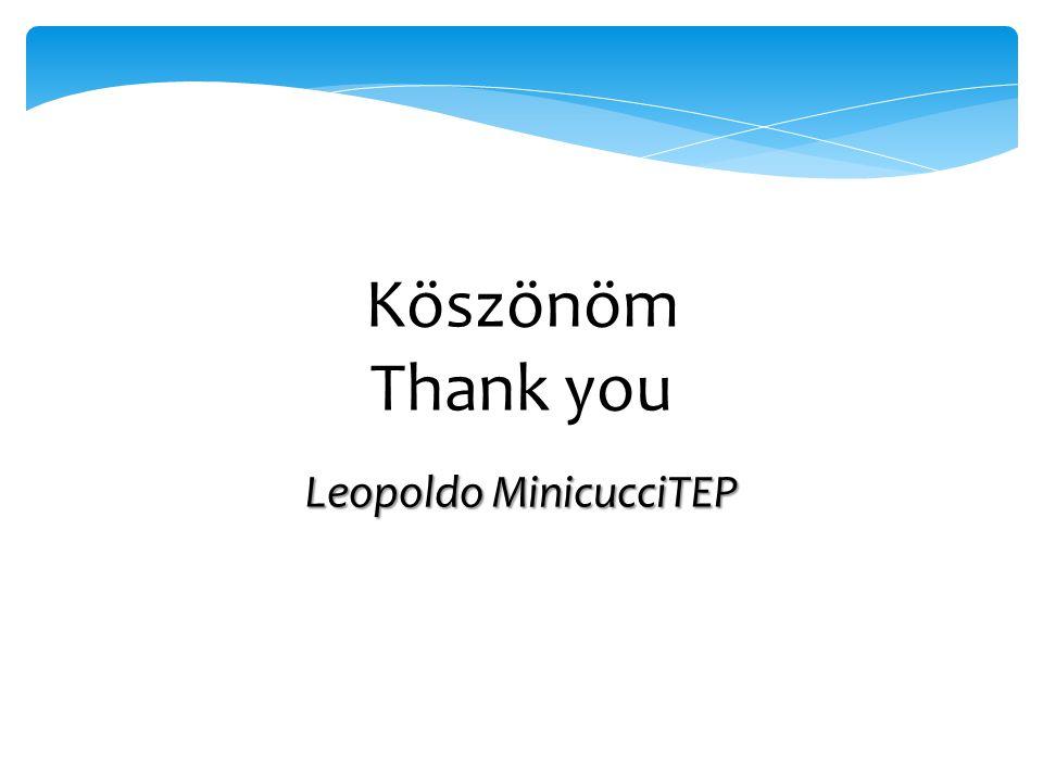 Köszönöm Thank you Leopoldo MinicucciTEP
