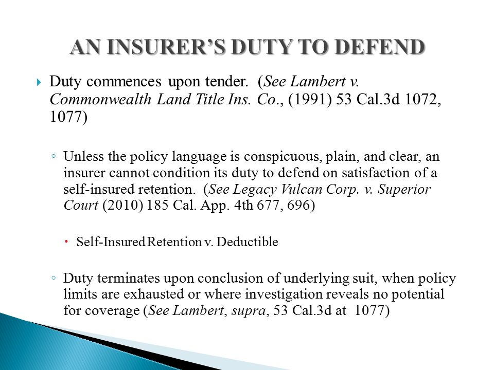  Duty commences upon tender. (See Lambert v. Commonwealth Land Title Ins.