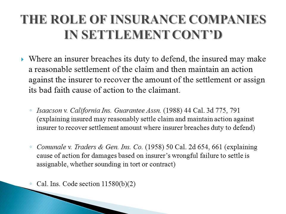  Where an insurer breaches its duty to defend, the insured may make a reasonable settlement of the claim and then maintain an action against the insurer to recover the amount of the settlement or assign its bad faith cause of action to the claimant.