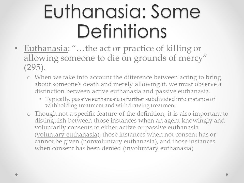 Active, rather than Passive Rachels's conclusion from this analysis is that the AMA's preference for passive euthanasia is productive of needless cruelty.