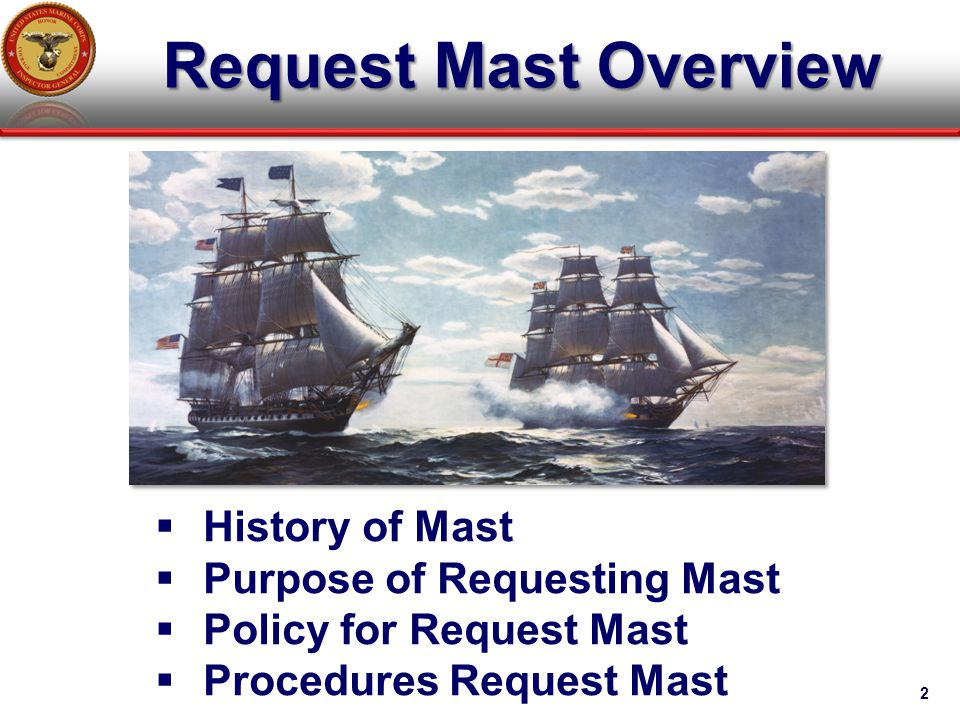 Request Mast Overview 2  History of Mast  Purpose of Requesting Mast  Policy for Request Mast  Procedures Request Mast