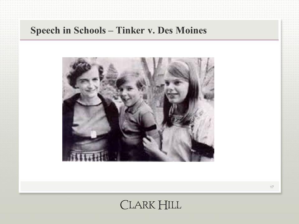 17 Speech in Schools – Tinker v. Des Moines