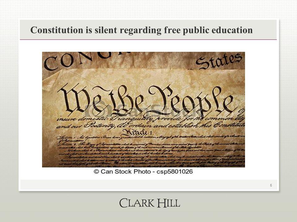 5 Constitution is silent regarding free public education