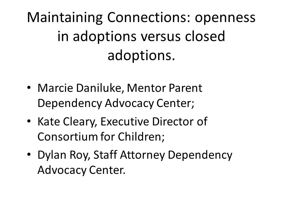 In What Types of Cases Should Some Form of Openness in Adoption be Considered.