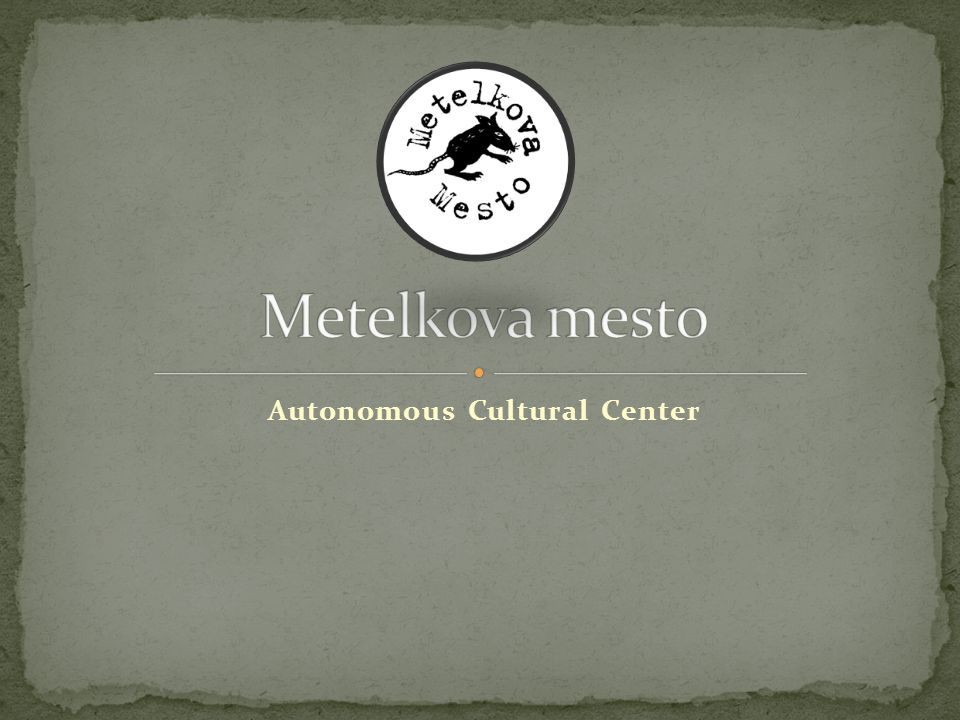NfM - An initiative to convert military barracks along Metelkova street into a multicultural centre.